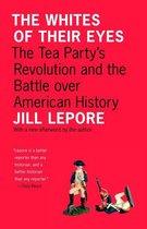 Boek cover The Whites of Their Eyes van Jill Lepore (Onbekend)