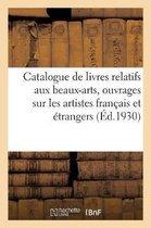 Catalogue des bons livres relatifs aux beaux-arts, ouvrages sur les artistes francais et etrangers