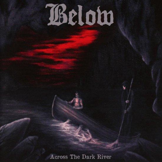 Below - Across Dark River