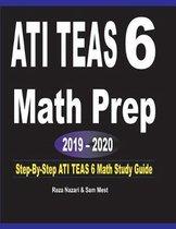 ATI TEAS 6 Math Prep 2019 - 2020