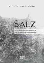 Omslag Salz. Seine Geschichte, seine Symbolik und seine Bedeutung im Menschenleben.