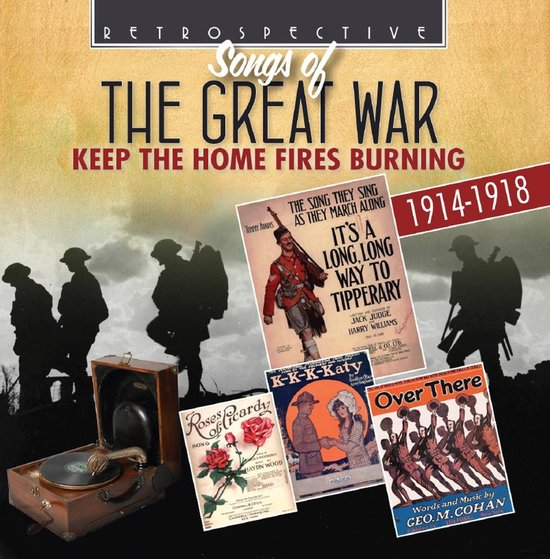 Songs Of The Great War - Keep The