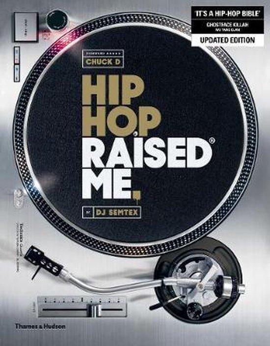 Boek cover Hip Hop Raised Me (R) van DJ Semtex (Paperback)