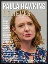 Omslag Paula Hawkins Believes - Paula Hawkins Quotes And Believes
