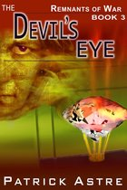 The Devil's Eye (The Remnants of War Series, Book 3)