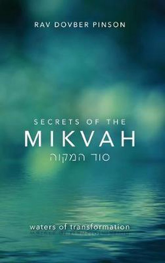 Secrets of the Mikvah