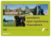 Wandelen door mysterieus Vlaanderen