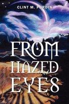 From Hazed Eyes