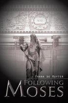 Following Moses