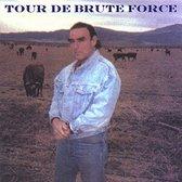 Tour de Brute Force