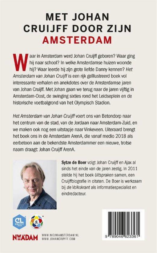 Het Amsterdam van Johan Cruijff - Sytze de Boer