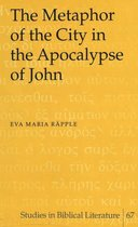 The Metaphor of the City in the Apocalypse of John