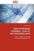 Developpement Cerebral, Tdah Et Psychostimulants