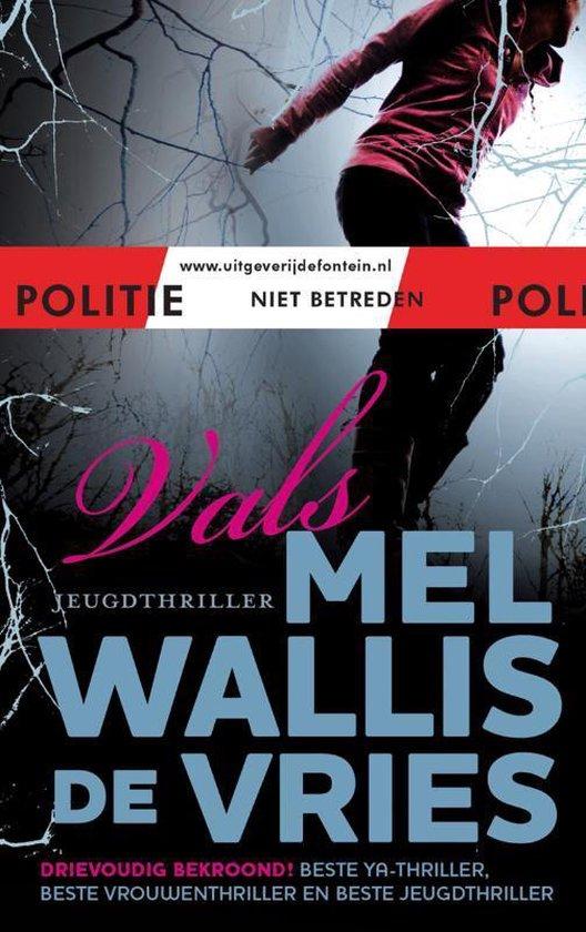 Politie niet betreden - Vals - Mel Wallis de Vries |