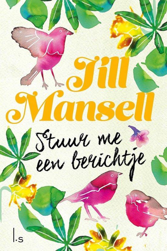 Boek cover Stuur me een berichtje van Jill Mansell (Onbekend)