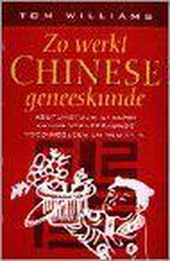 Zo werkt chinese geneeskunde - Tom Williams | Fthsonline.com