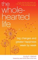 The Wholehearted Life
