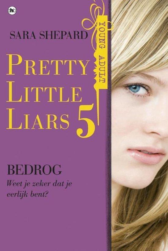 Pretty Little Liars 5 - Bedrog - Sara Shepard  