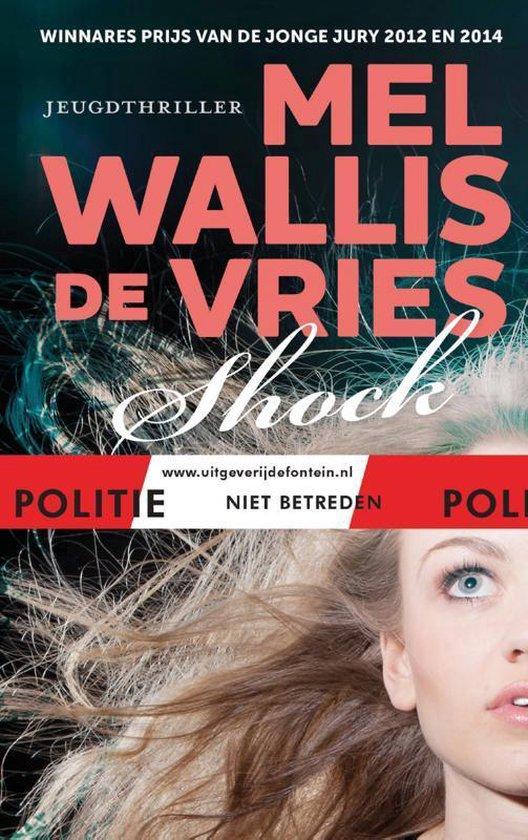 Boek cover Politie niet betreden - Shock van Mel Wallis de Vries (Hardcover)