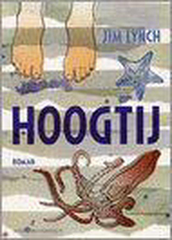 Hoogtij - Jim Lynch |