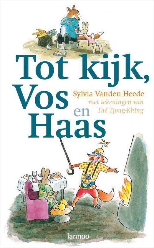 Vos en Haas - Tot kijk, Vos en Haas - Sylvia Vanden Heede |