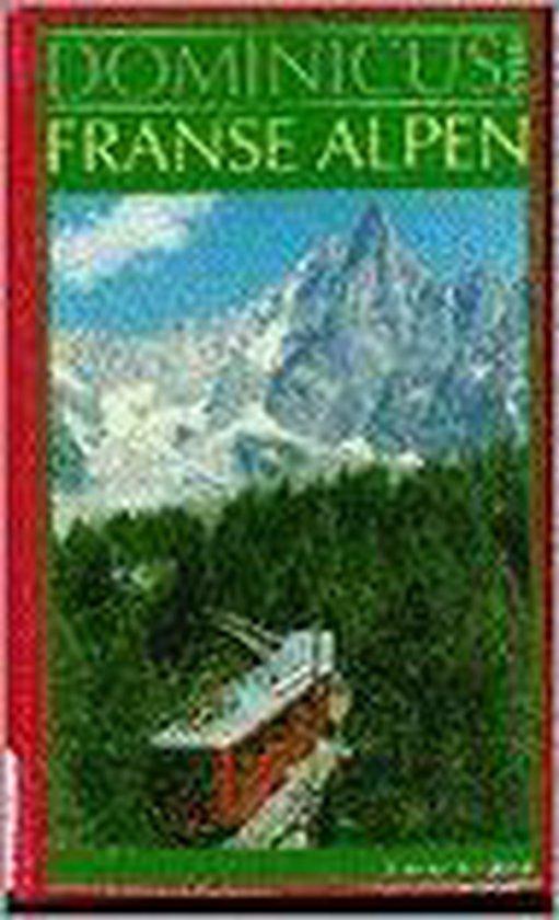 (zie 9025731430)Franse alpen. Dominicus - Ad van Bentum  