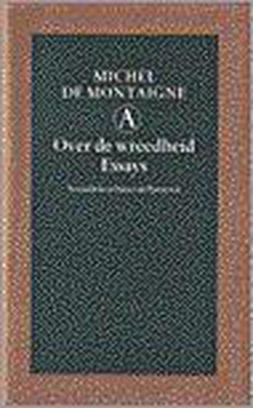 Over de wreedheid - Michel De Montaigne |