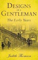 Designs of a Gentleman
