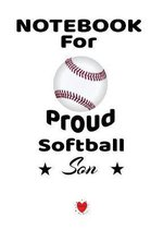 Notebook For Proud Softball Son