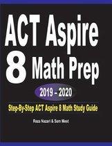 ACT Aspire 8 Math Prep 2019 - 2020