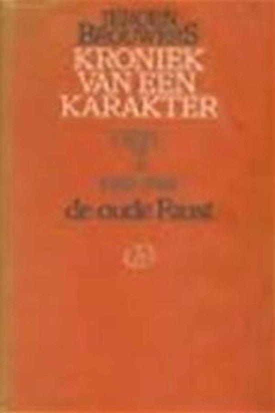 2 oude faust Kroniek van een karakter - Jeroen Brouwers |
