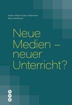 Neue Medien - neuer Unterricht? (E-Book)