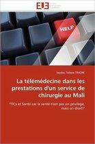 La T�l�m�decine Dans Les Prestations d''un Service de Chirurgie Au Mali