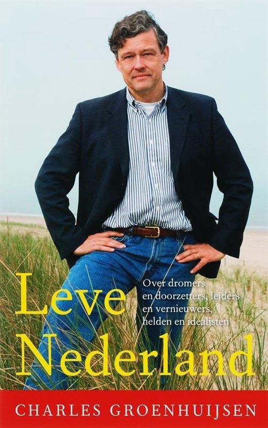 Boek cover Leve Nederland van Charles Groenhuijsen (Paperback)