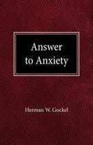 Answer to Anxiety