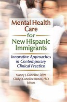 Mental Health Care for New Hispanic Immigrants