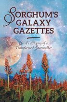 Sorghum's Galaxy Gazettes