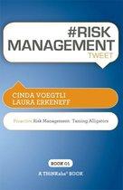 #RISK MANAGEMENT tweet Book01