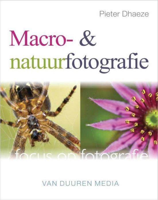 Focus op fotografie - Macro- en natuurfotografie - Pieter Dhaeze |