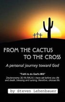 From the Cactus to the Cross