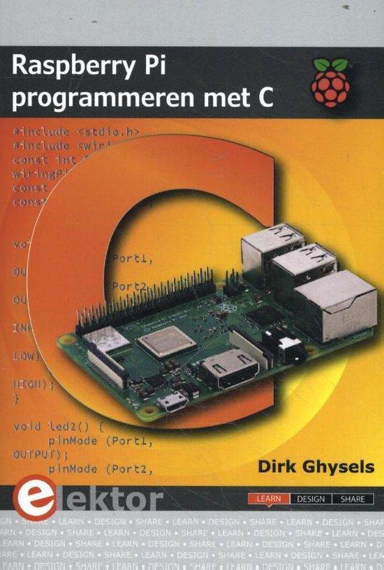 Raspberry Pi programmeren met C - Dirk Ghysels |