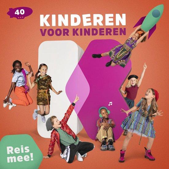 CD cover van Kinderen voor Kinderen 40 - Reis Mee! van Kinderen voor Kinderen