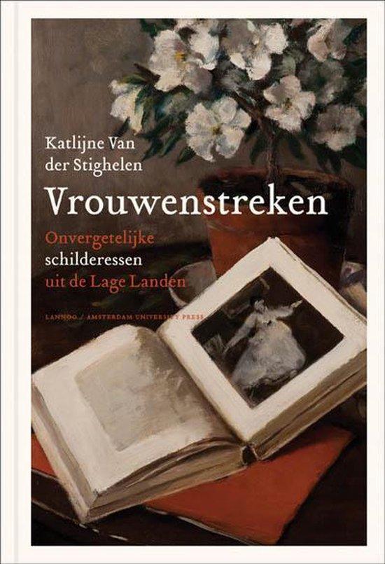 Vrouwenstreken - Katlijne van der Stighelen |