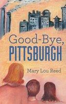 Good-Bye, Pittsburgh