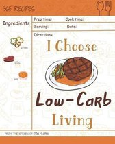 I Choose Low-Carb Living