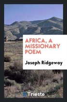 Africa, a Missionary Poem