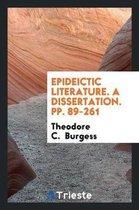 Epideictic Literature. a Dissertation. Pp. 89-261