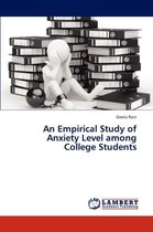 An Empirical Study of Anxiety Level Among College Students