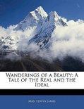 Wanderings of a Beauty