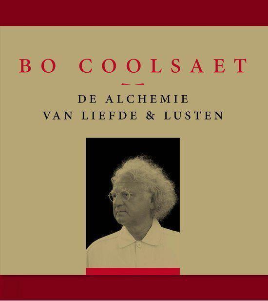 De alchemie van liefde en lusten - Bo Coolsaet |
